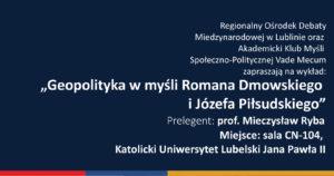 Geopolityka w myśli Józefa Piłsudskiego i Romana Dmowskiego