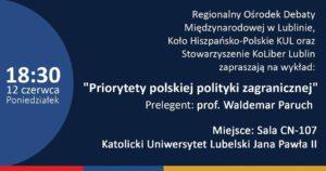 """Wykład """"Priorytety polskiej polityki zagranicznej"""""""