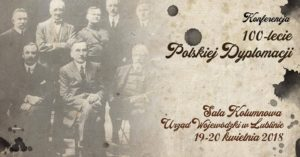 """Konferencja """"100 lat polskiej dyplomacji""""- zapisy"""