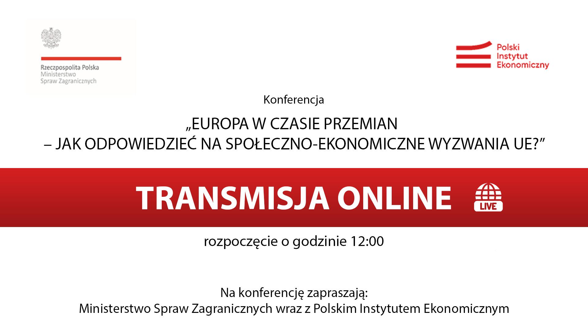Transmisja online: Europa w czasie przemian – jak odpowiedzieć na społeczno-ekonomiczne wyzwania UE?
