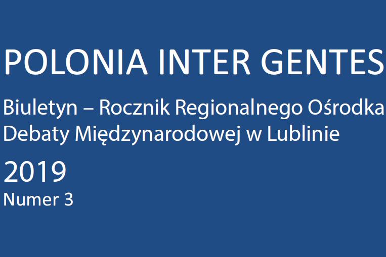 Polonia Inter Gentes. Rocznik – Biuletyn Regionalnego Ośrodka Debaty Międzynarodowej w Lublinie