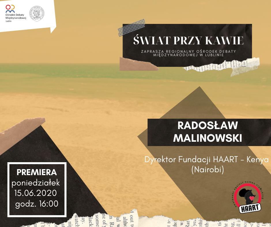 Świat przy kawie #2 – Radosław Malinowski (HAART Kenya)